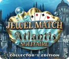 Jewel Match Solitaire: Atlantis Collector's Edition játék