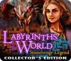 Labyrinths of the World: Stonehenge Legend Collector's Edition játék