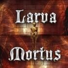 Larva Mortus játék