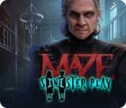 Maze: Sinister Play játék