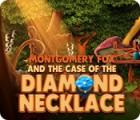 Montgomery Fox and the Case Of The Diamond Necklace játék