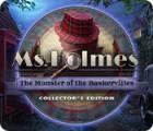 Ms. Holmes: The Monster of the Baskervilles Collector's Edition játék