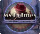 Ms. Holmes: The Monster of the Baskervilles játék
