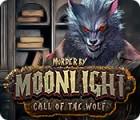 Murder by Moonlight: Call of the Wolf játék