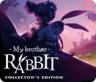 My Brother Rabbit Collector's Edition játék