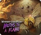 Mystery Case Files: Moths to a Flame játék