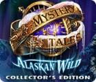 Mystery Tales: Alaskan Wild Collector's Edition játék