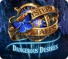 Mystery Tales: Dangerous Desires játék