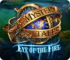 Mystery Tales: Eye of the Fire játék