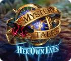 Mystery Tales: Her Own Eyes játék