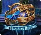 Mystery Tales: The Hangman Returns játék