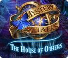Mystery Tales: The House of Others játék