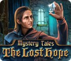Mystery Tales: The Lost Hope játék