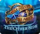 Mystery Tales: The Other Side játék