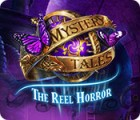 Mystery Tales: The Reel Horror játék