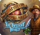 Mystery Tales: The Twilight World játék