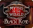 Myths of the World: Black Rose játék