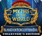 Myths of the World: Island of Forgotten Evil Collector's Edition játék