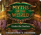 Myths of the World: Under the Surface Collector's Edition játék