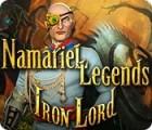 Namariel Legends: Iron Lord játék