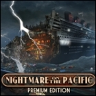 Nightmare on the Pacific Premium Edition játék