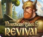 Northern Tales 5: Revival játék