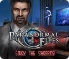 Paranormal Files: Enjoy the Shopping játék