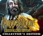 Puppet Show: Arrogance Effect Collector's Edition játék
