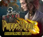 PuppetShow: Arrogance Effect játék