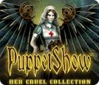 PuppetShow: Her Cruel Collection játék