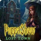 PuppetShow: Lost Town játék