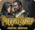 PuppetShow: Poetic Justice játék