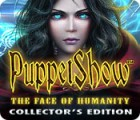 PuppetShow: The Face of Humanity Collector's Edition játék
