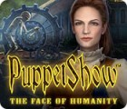 PuppetShow: The Face of Humanity játék