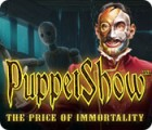 PuppetShow: The Price of Immortality Collector's Edition játék