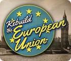 Rebuild the European Union játék