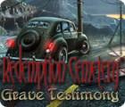 Redemption Cemetery: Grave Testimony játék
