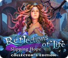 Reflections of Life: Slipping Hope Collector's Edition játék