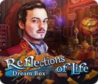 Reflections of Life: Dream Box játék