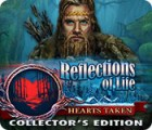 Reflections of Life: Hearts Taken Collector's Edition játék