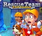 Rescue Team: Evil Genius játék