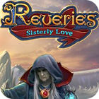 Reveries: Sisterly Love Collector's Edition játék