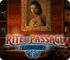 Rite of Passage: Bloodlines játék