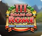 Roads of Rome: New Generation III játék
