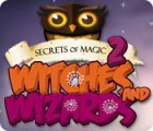 Secrets of Magic 2: Witches and Wizards játék