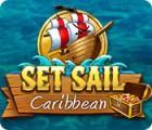Set Sail: Caribbean játék