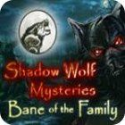Shadow Wolf Mysteries: Bane of the Family Collector's Edition játék