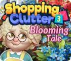 Shopping Clutter 3: Blooming Tale játék