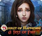 Spirit of Revenge: A Test of Fire játék