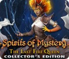 Spirits of Mystery: The Last Fire Queen Collector's Edition játék